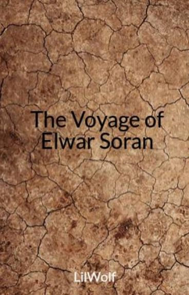 The Voyage of Elwar Soran by LilWolf