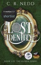 Lost Identity: Eloria Series Book 1 | ✓ by CRNedd