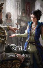 Scyllia tome 5 : Istram by sirfalas