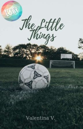 The Little Things [Book 1] by valentina7writer