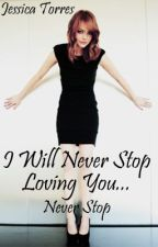 I will never stop loving you.....(Complete) by jezzy1901