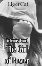 Artemis Fowl: The Girl of Power by LigerCat