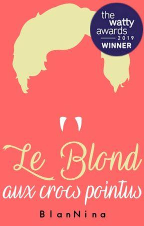 Le Blond aux crocs pointus by BlanNina
