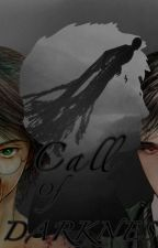Call Of Darkness by Miss_Aly