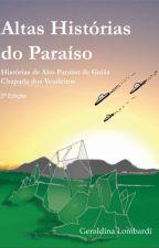 Altas Histórias do Paraíso by GeLombardi