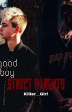 Strict Parents (Jorbyn Messon) by Killer__Girl