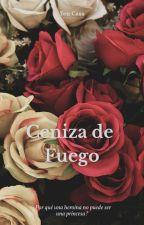 Ceniza de Fuego by YenCass