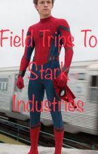 Field Trips to Stark Industries One Shots by Mynamajeffhahahah