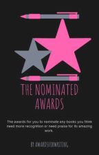 The Nominated Awards  by AwardsForWriting