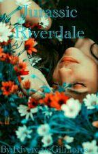 Jurassic Riverdale by RiverdaleGilmores