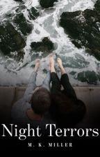 Night Terrors by novelistwannabexox