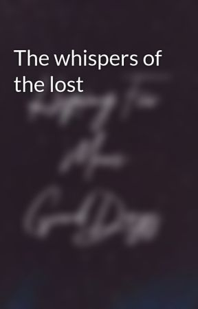 The whispers of the lost by Taekookshipper99