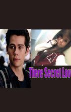 There Not So Secret Love (TeenWolf Stiles Love Story) by LaniRaine_