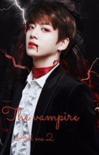 The Vampire and Me 2 - The Dark Nights •Taekook• by BethConnolly