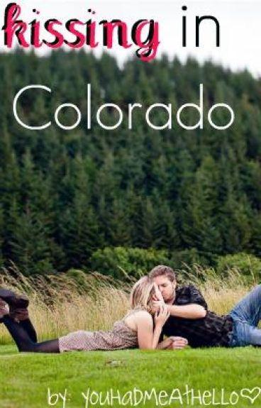 Kissing In Colorado