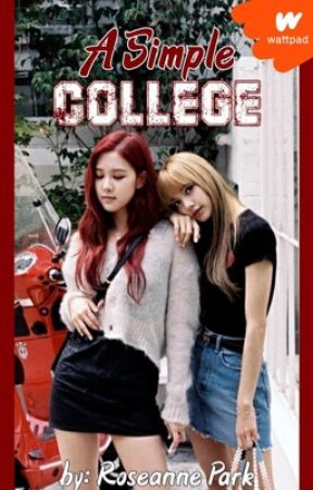 A Simple College [HIATOS] by FuckChaeyoung