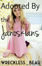 Adopted By The Janoskians by explicithes
