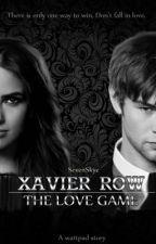Xavier Row: The Love Game by SevenSkye
