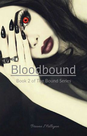 Bloodbound (Book Two of The Bound Series) by briimilli