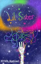 'Lil Sister by SkyeMystical