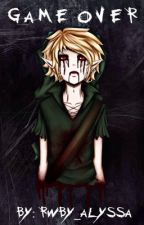 Game Over (Ben drowned love story) by ragnarocked