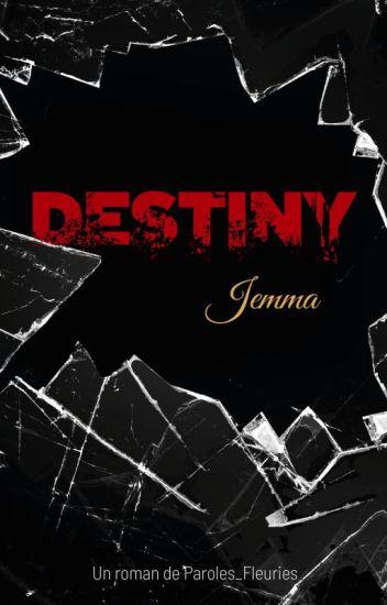 DESTINY - Jemma