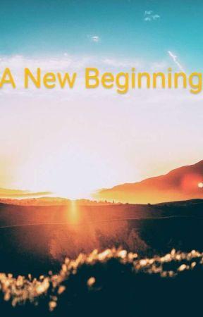 A New Beginning by Caetlyn27