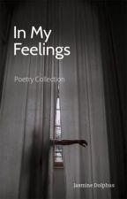 In My Feelings  by JazzTown1995