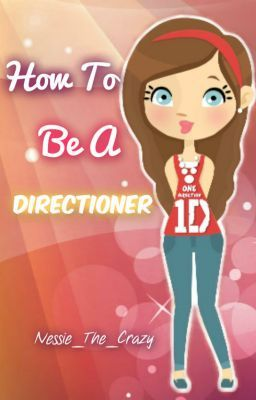 How To Be a Directioner + ADVERTISING and INTERVIEWS (One Direction from A to Z)