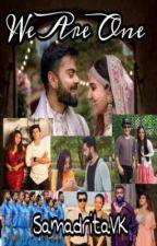 """We Are One""|Virushka Fanfic|Siddharth Nigam|Hardik Pandya|Karan Vohra by SAMADRITA_VK"