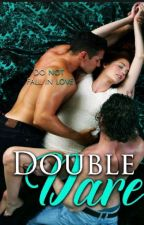 Double dare by bosswogbe