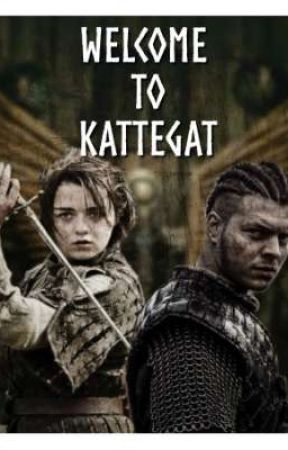 Welcome to Kattegat || Vikings&GoT FF by odinsxdaughter