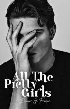 ALL THE PRETTY GIRLS by juniperis
