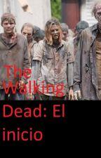 The Walking Dead: 1: El Inicio by fmjtblr9