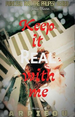 Keep It Real With Me by arpieou
