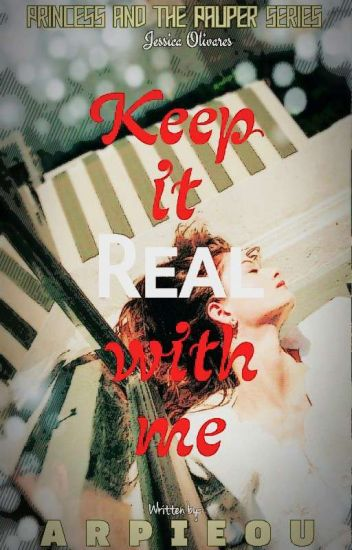 Keep It Real With Me