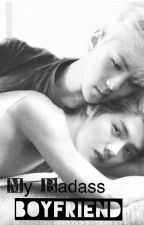 My Badass Boyfriend (HunHan) by Otaku_Girl07
