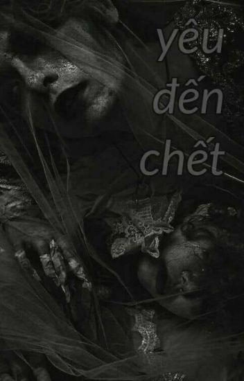 Đọc Truyện yêu đến chết - Truyen4U.Net