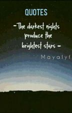 Quotes by Mayalyf
