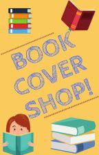 Book Cover Shop | OPEN  by liveChic792