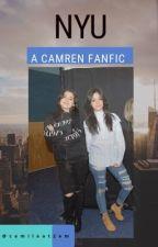 NYU (Camren Fanfic) by camilaat2am