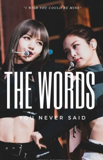 The Words You Never Said - Jenlisa
