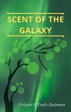 Scent of the Galaxy by CrispinOTooleBateman