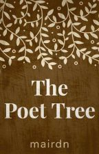 The Poet Tree by Mairdn