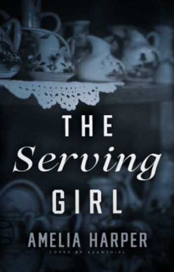 The Serving Girl // Book 2 in the Rosie Grey series