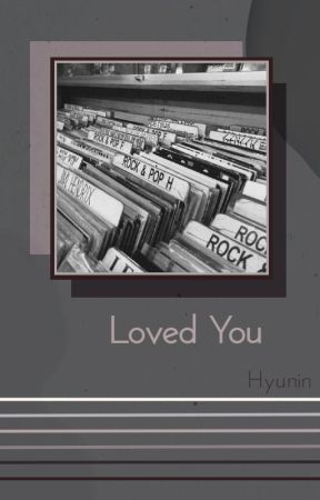Loved you [hyunin] by stray_cheese_