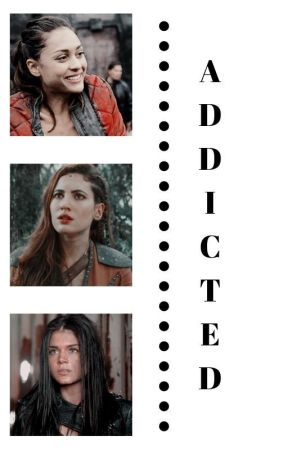 addicted || the 100 by tess0o