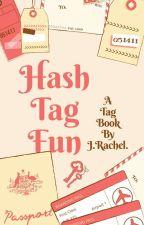 HaSh.TaG.FuN🎉 by JRachel7