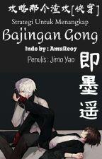 [BL Terjemahan] Strategi Untuk Menangkap Bajingan Gong by AmuRe07
