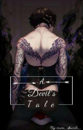 A Devil's Tale  by scuro_diavolo_